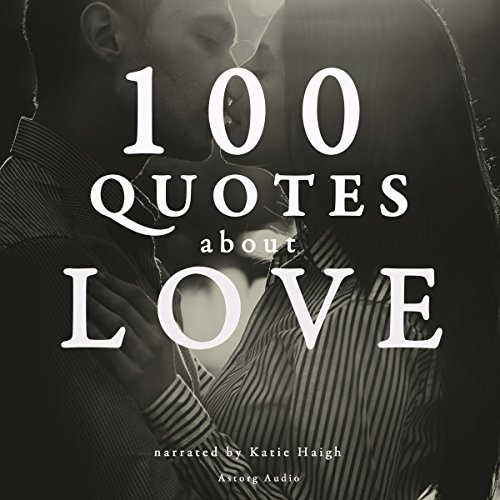 100 Quotes about Love audiobook cover art