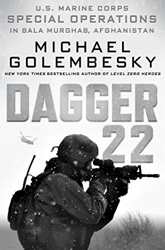 Image of Dagger 22: U.S. Marine Corps Special Operations in Bala Murghab, Afghanistan