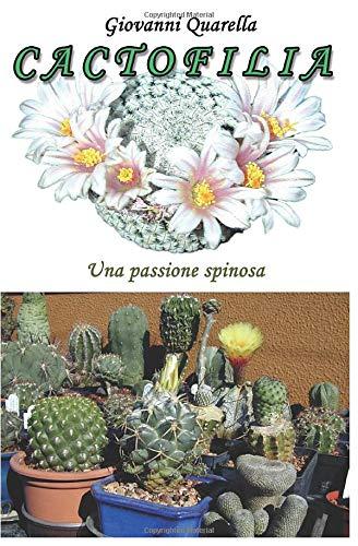 Cactofilia: Una passione spinosa