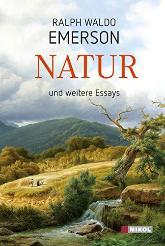 Natur und weitere Essays