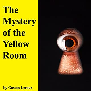The Mystery of the Yellow Room audiobook cover art