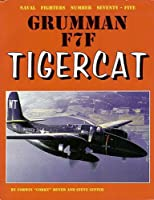 Grumman F7F Tigercat (Naval Fighters)