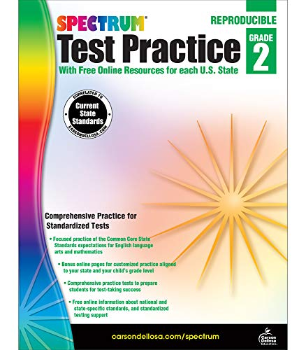 Spectrum Grade 2 Test Practice Workbook—2nd Grade Math and Language Arts Reproducible Book, Reading Comprehension, Grammar, Vocabulary, and Math ... Tests (160 pgs) (Spectrum Test Practice)