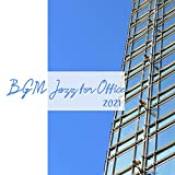 BGM Jazz for Office 2021