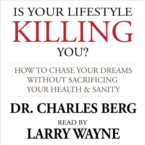 Is Your Lifestyle Killing You? audiobook cover art