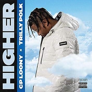 Higher (feat. Trilly Polk)