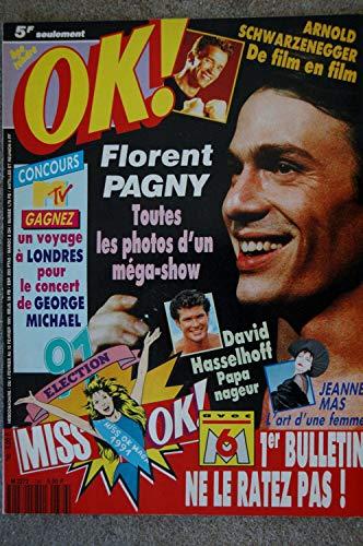 OK ! âge tendre 786 FEVRIER 1991 FLORENT PAGNY JEANNE MAS ARNOLD SCHWARZENEGGER ROXETTE DAVID HASSELHOFF