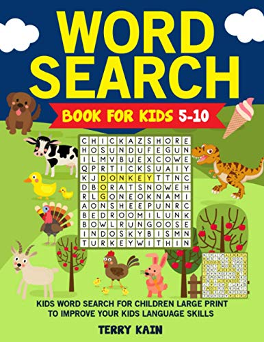 Compare Textbook Prices for Word Search Book for Kids 5-10: Kids Word Search for Children Large Print to Improve your Kids Language Skills  ISBN 9798735562061 by Kain, Terry