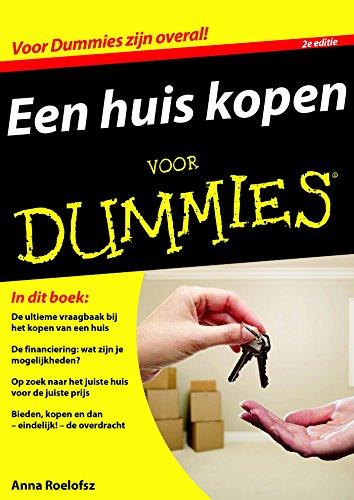 Een huis kopen voor Dummies (Dutch Edition)