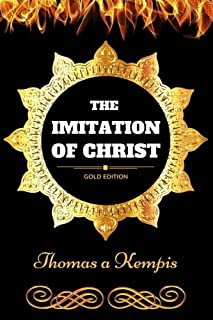 The Imitation of Christ: By Thomas a Kempis & Illustrated