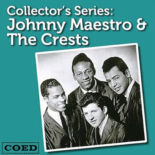 Johnny Maestro & The Crests