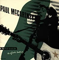 Unplugged - The Official Bootleg by Paul McCartney