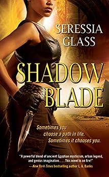 Shadow Blade (Shadowchasers Book 1) by [Seressia Glass]