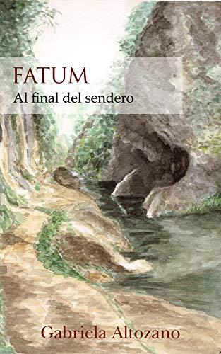 FATUM: Al final del sendero