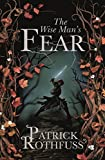 The Wise Man's Fear: The Kingkiller Chronicle: Book 2 (Kingkiller Chonicles) (English Edition)