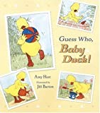 Guess Who, Baby Duck! by Amy Hest (2004-02-23) - Amy Hest