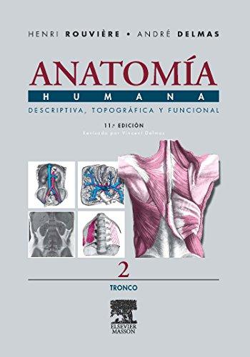 Anatomia Humana Descriptiva, topografica y funcional. Tomo 2. Tronco (Spanish Edition)