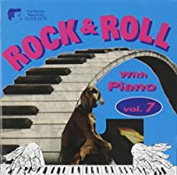 Vol. 7-Rock & Roll With Piano