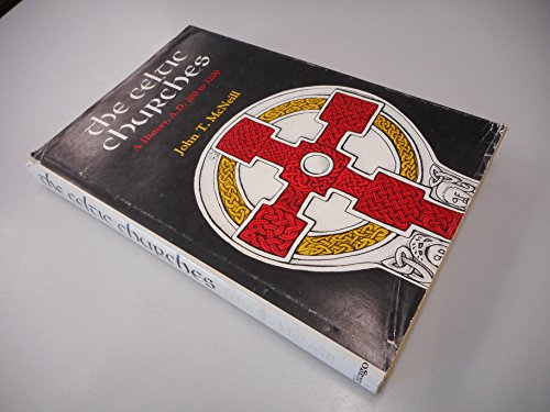 The Celtic Churches; A History A.D. 200 to 1200