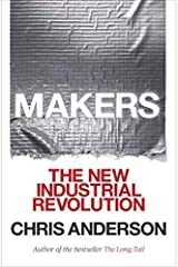 Makers: The New Industrial Revolution - April, 2014 Paperback