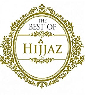 The Best Of Hijjaz