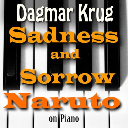 Sadness and Sorrow - Naruto on Piano