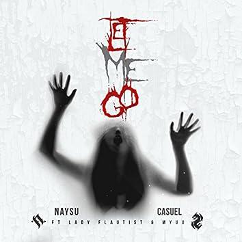 Let Me Go (feat. Lady Flautist, Myuu) - Single