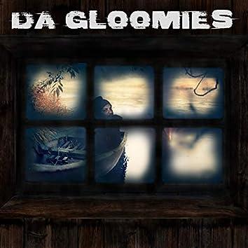 Da Gloomies