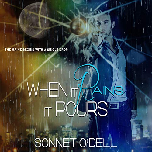 When It Rains, It Pours Audiobook By Sonnet O'Dell cover art