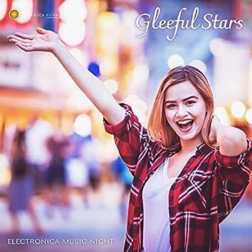 Gleeful Stars - Electronica Music Night