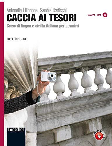 Caccia ai tesori: Corso di lingua e civilità italiana per stranieri. Kursbuch + DVD-ROM