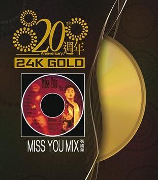 20 Zhou Nian Miss You Mix