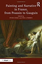 Painting and Narrative in France, from Poussin to Gauguin (Studies in Art Historiography)