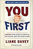 Image of You First: Inspire Your Team to Grow Up, Get Along, and Get Stuff Done