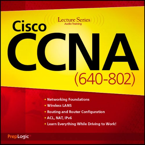 Cisco CCNA (640-802) Lecture Series audiobook cover art