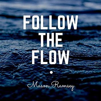 Follow the Flow
