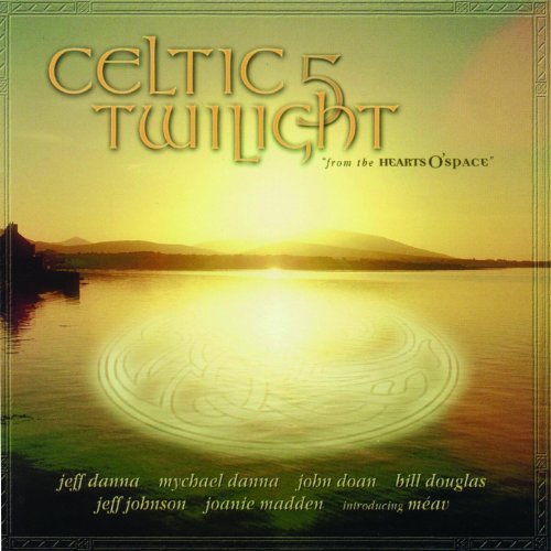 Celtic Twilight 5 (From The Hearts O'Space)