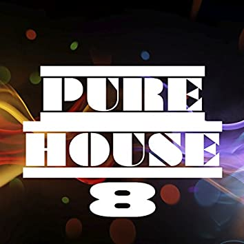 Pure House, Vol. 8