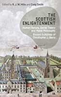The Scottish Enlightenment: Human Nature, Social Theory and Moral Philosophy: Essays in Honour of Christopher J. Berry