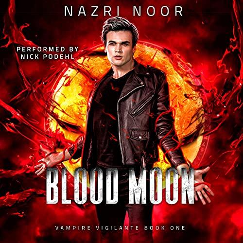 Blood Moon Audiobook By Nazri Noor cover art