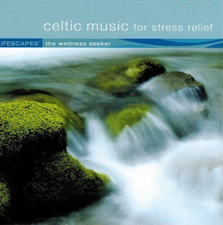 Celtic Music for Stress Relief by Unknown (2007-01-01?