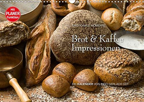 Brot und Kaffee Impressionen 2021 (Wandkalender 2021 DIN A3 quer)