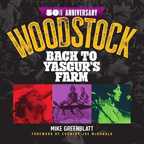 Woodstock: Back to Yasgur's Farm