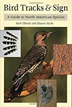 By Mark Elbroch - Bird Tracks & Sign : A Guide to North American Species (2001-11-16) [Paperback]