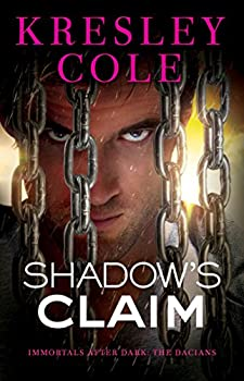 Shadow s Claim  Immortals After Dark  The Dacians