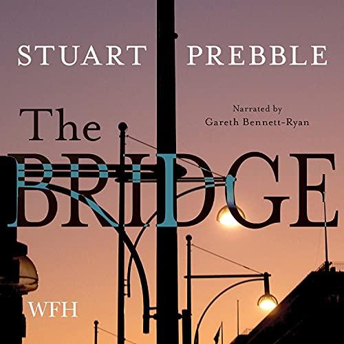 The Bridge Audiobook By Stuart Prebble cover art