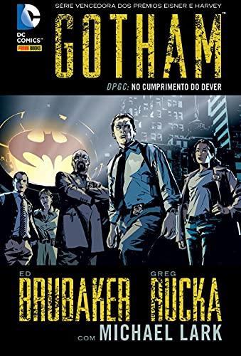 Gotham: DPGC: No Cumprimento do Dever