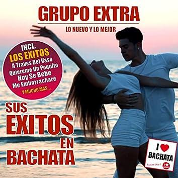 Sus Exitos en Bachata (Lo Nuevo Y Lo Mejor)