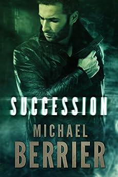 Succession: Paul Garza #2 by [Michael Berrier]
