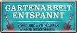 Blechschilder Schilderkreis24 - Cartel decorativo con texto en alemán 'Gartenarbeit entspannt', regalo de cumpleaños, Navidad, para jardín, terraza, balcón, cocina, jardinero, 28 x 12 cm